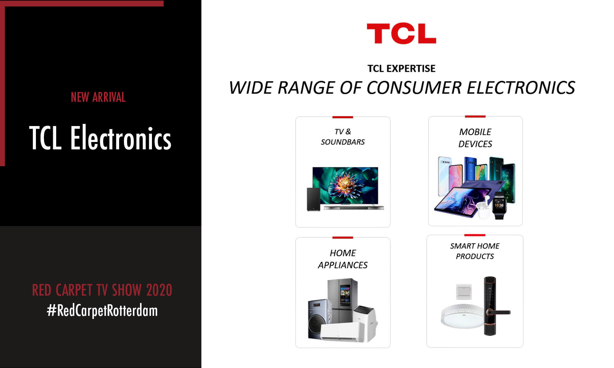 TCL Electronics is one of the new arrivals participating in the Red Carpet TV Show 2020